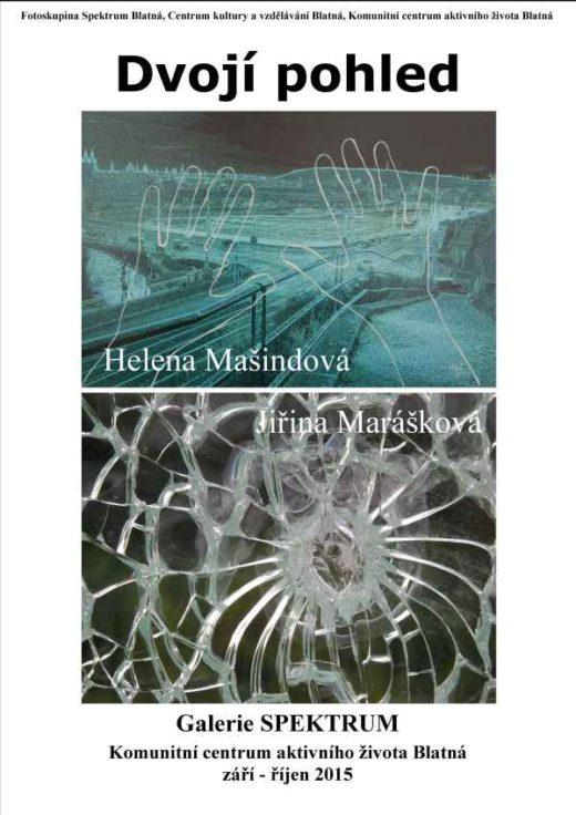 Helena Mašindová & Jiřina Marášková – Dvojí pohled