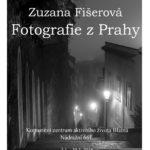 Zuzana Fišerová - Fotografie z Prahy